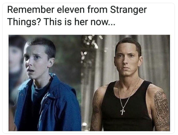 Remember eleven from stranger things?
