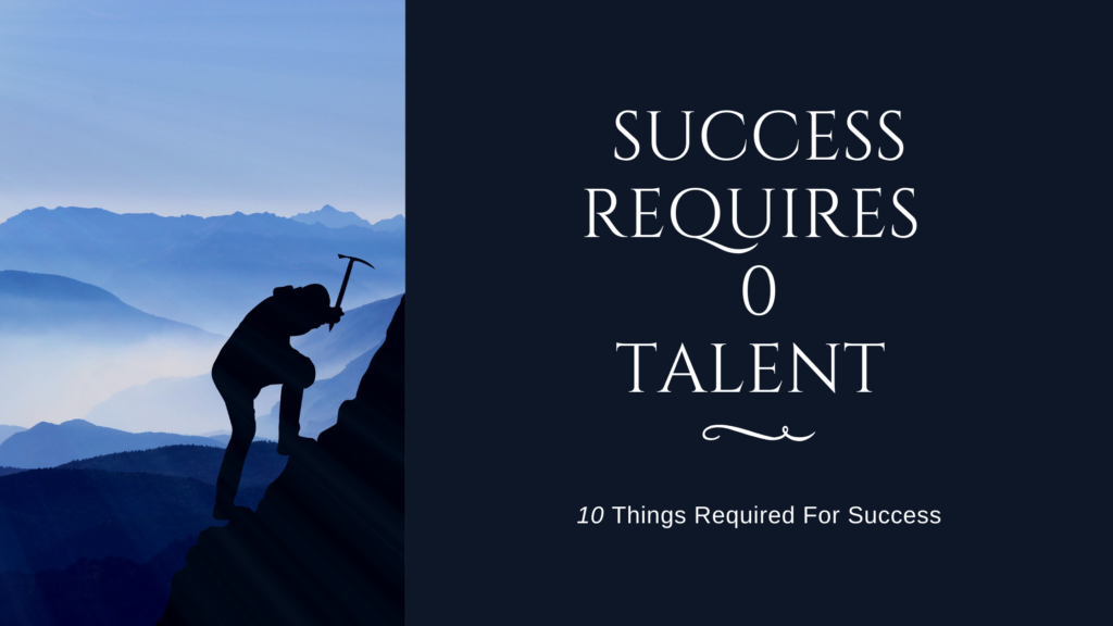 10 things required for success