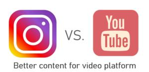 YouTube Vs Instagram